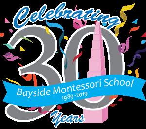 Bayside Montessori School Celebrating 30 years